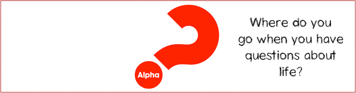 Alpha Course: starting Wed 27th September